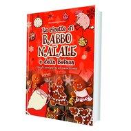 Le ricette di Babbo Natale e della befana