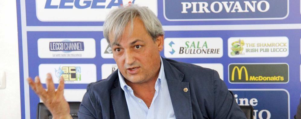 Meregalli va all'attacco  «Pronti soldi e domanda  per il Lecco in Lega Pro»