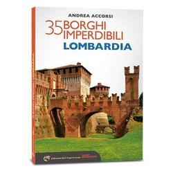 35 borghi imperdibili. Lombardia