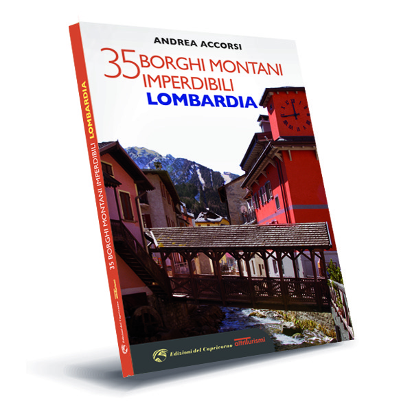 35 imperdibili borghi montani. Lombardia