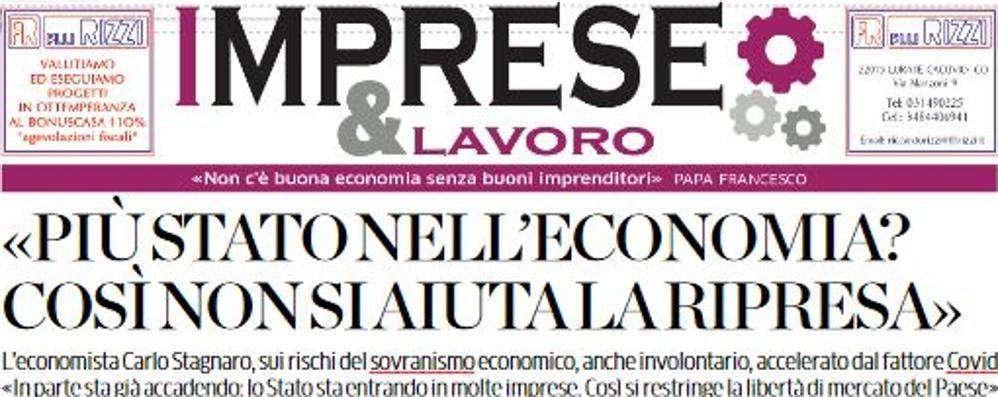Lunedì Imprese&Lavoro  Il mondo dell'economia