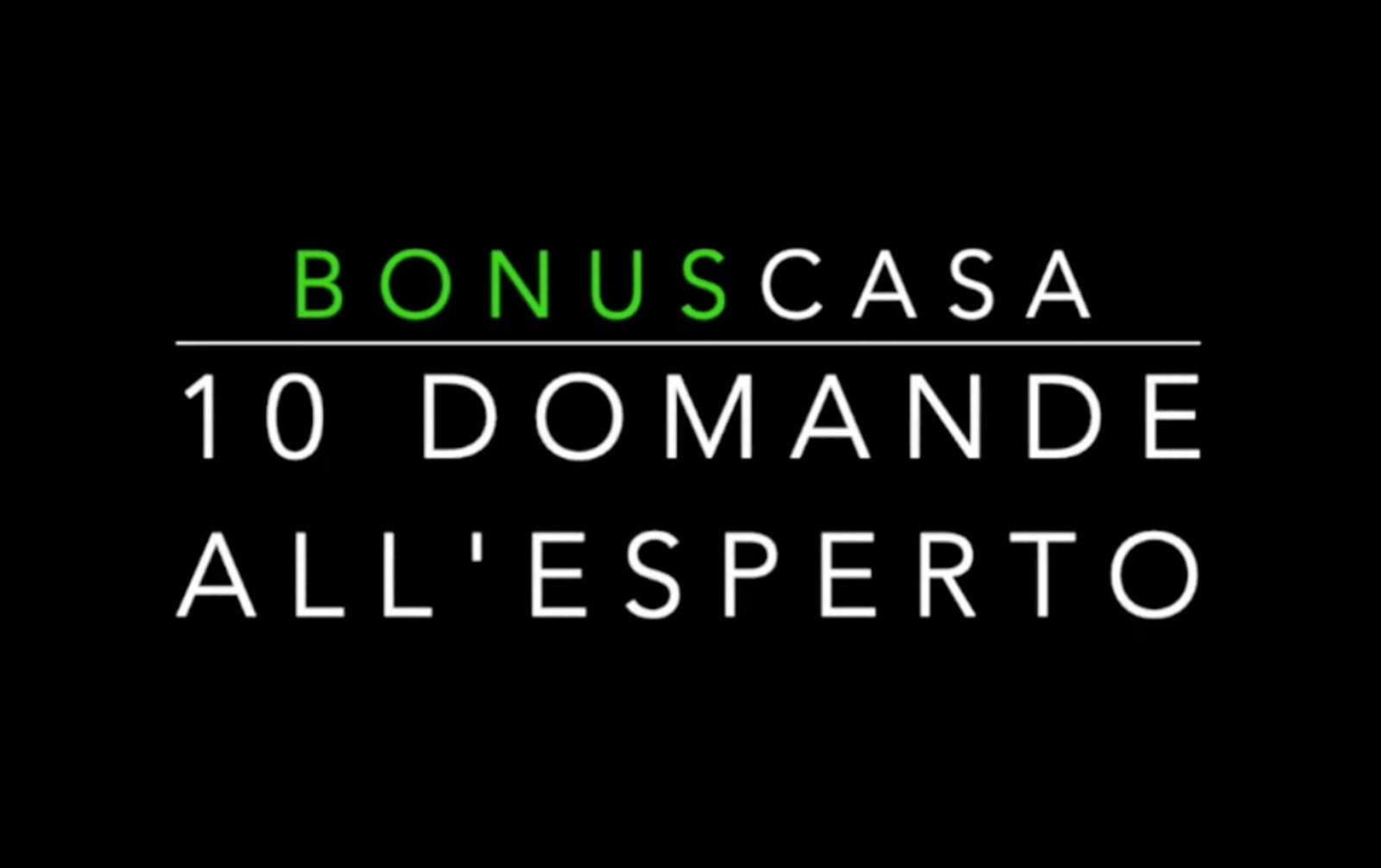 """Bonus 110%, la nuova video rubrica """"10 Domande all'esperto»"""