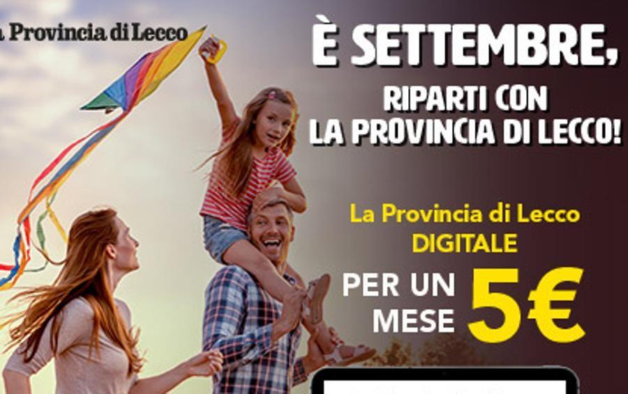 La Provincia di Lecco digitale Il primo mese a soli 5 euro